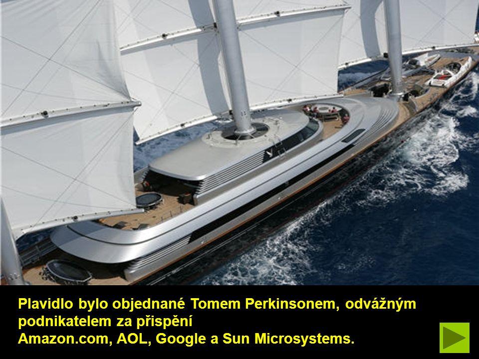 Plavidlo bylo objednané Tomem Perkinsonem, odvážným podnikatelem za přispění Amazon.com, AOL, Google a Sun Microsystems.
