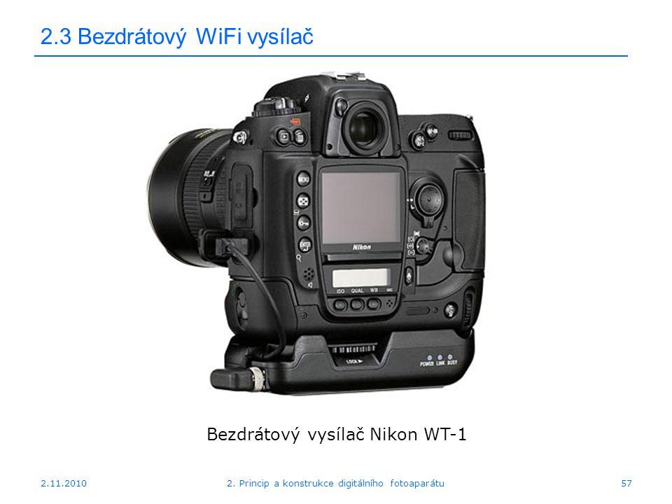 2.11.20102. Princip a konstrukce digitálního fotoaparátu57 2.3 Bezdrátový WiFi vysílač Bezdrátový vysílač Nikon WT-1