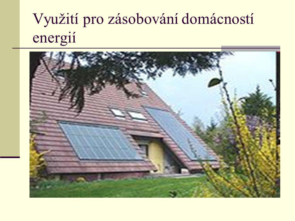 Využití pro zásobování domácností energií