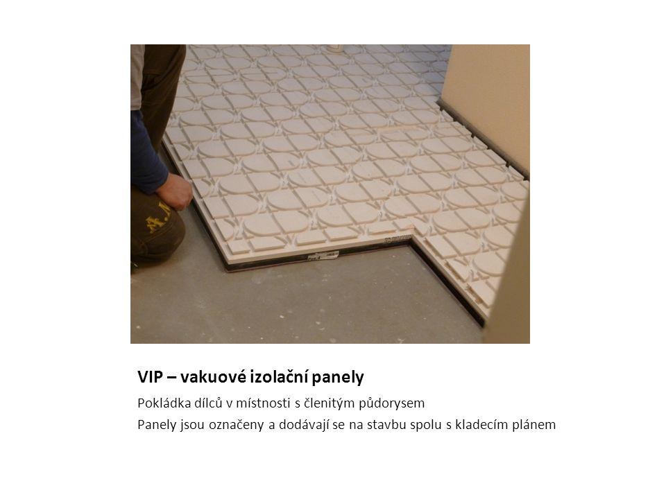VIP – vakuové izolační panely Pokládka dílců v místnosti s členitým půdorysem Panely jsou označeny a dodávají se na stavbu spolu s kladecím plánem