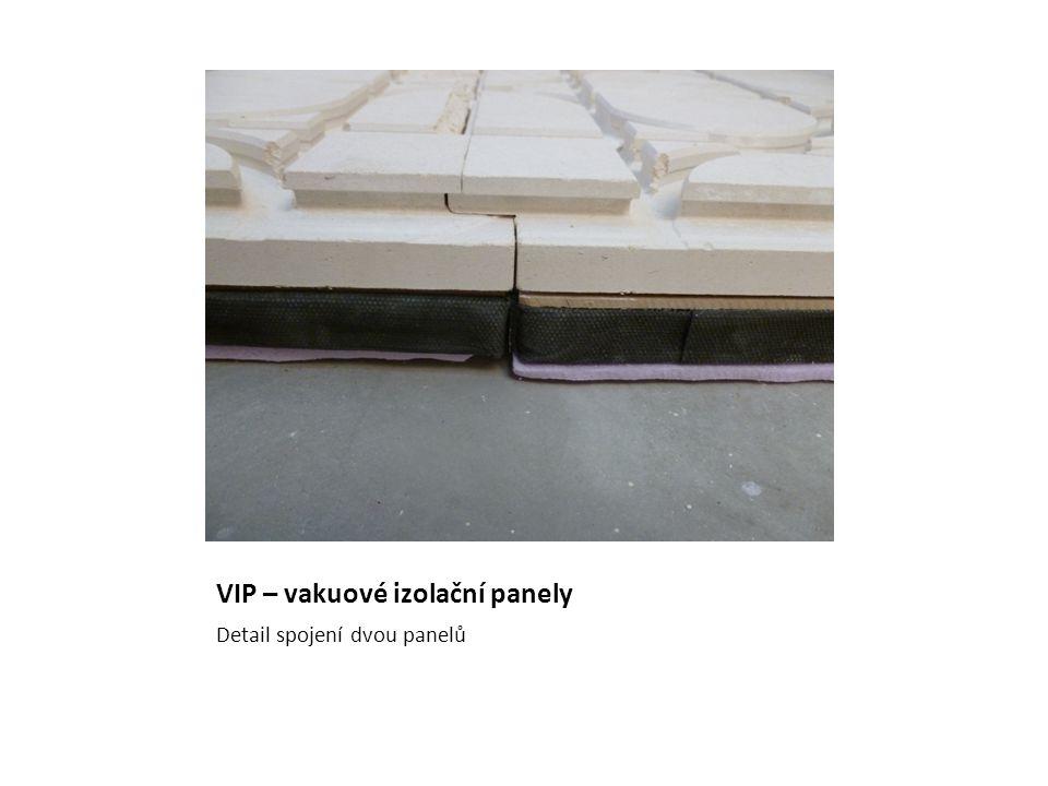 VIP – vakuové izolační panely Detail spojení dvou panelů