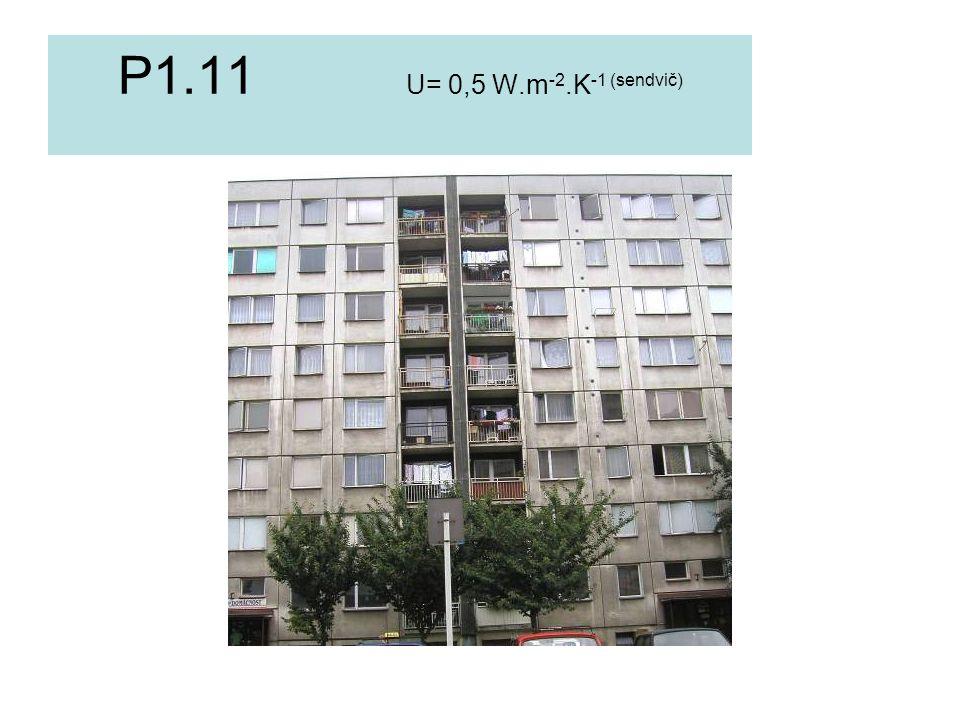 P1.11 U= 0,5 W.m -2.K -1 (sendvič)