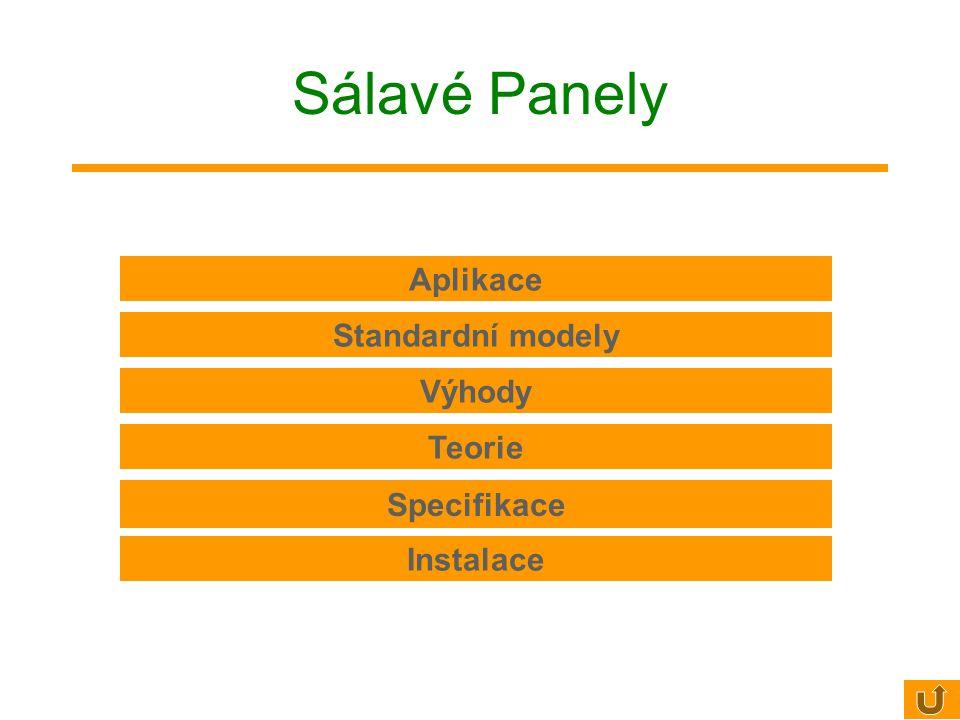 Sálavé Panely Aplikace Standardní modely Výhody Teorie Specifikace Instalace