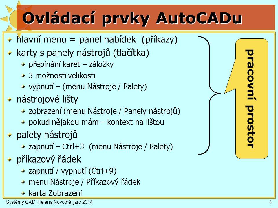 """Systémy CAD, Helena Novotná, jaro 201425 Možnosti – Profily Ukládají nastavení pracovního prostředí nastavení z Možností (cesty k souborům, barvy...) rozvržení pracovní plochy obsah menu, nástrojových lišt… (.cui) lze je exportovat (a importovat) – soubor.arg Použití: více uživatelů (""""rovinář , """"3D modelář , """"architekt ) spouštění AutoCADu (několik ikon na desktopu) C:\Program Files\Autodesk\AutoCAD Architecture 2011\acad.exe /p AutoCAD ...\acad.exe /ld C:\Program Files\Autodesk\AutoCAD Architecture 2011\AecBase.dbx /p AutoCAD Architecture - Metrické jednotky"""