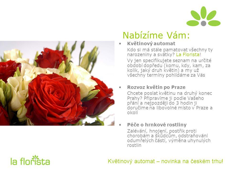 Nabízíme Vám: Květinový automat – novinka na českém trhu.