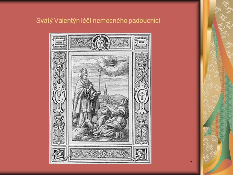 Svatý Valentýn léčí nemocného padoucnicí 7