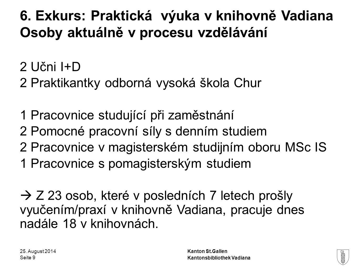 6. Exkurs: Praktická výuka v knihovně Vadiana