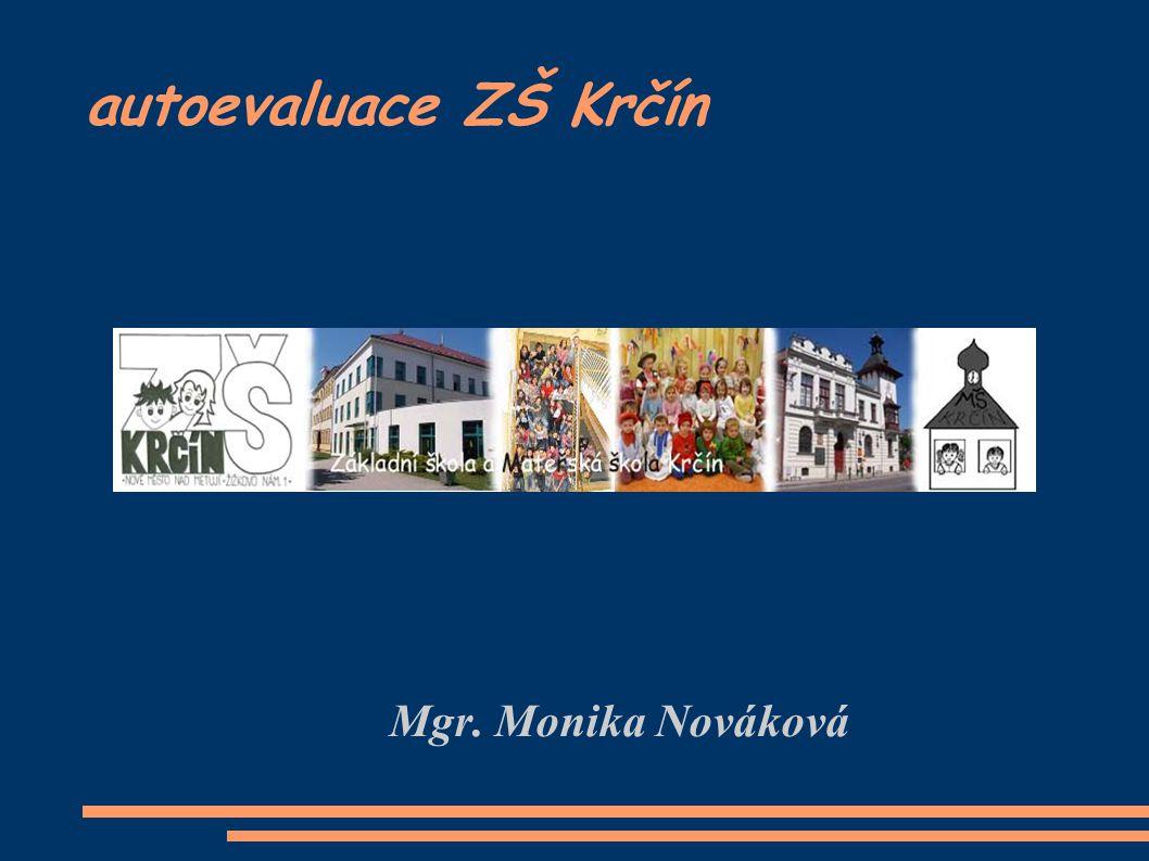 autoevaluace ZŠ Krčín Mgr. Monika Nováková