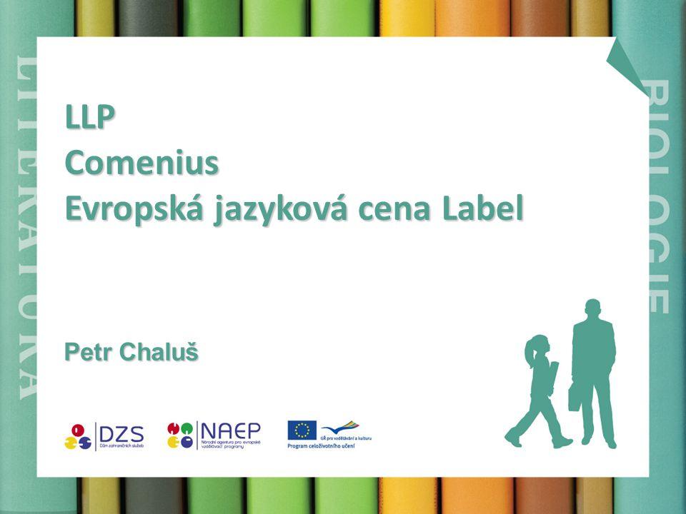 LLP Comenius Evropská jazyková cena Label Petr Chaluš