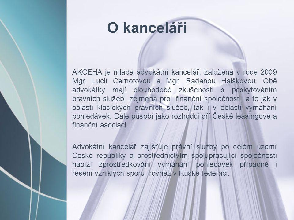 O kanceláři AKCEHA je mladá advokátní kancelář, založená v roce 2009 Mgr. Lucií Černotovou a Mgr. Radanou Halškovou. Obě advokátky mají dlouhodobé zku