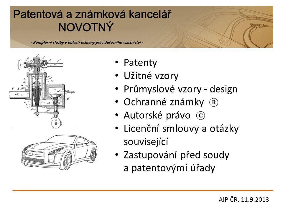 Patenty Užitné vzory Průmyslové vzory - design Ochranné známky Autorské právo Licenční smlouvy a otázky související Zastupování před soudy a patentový