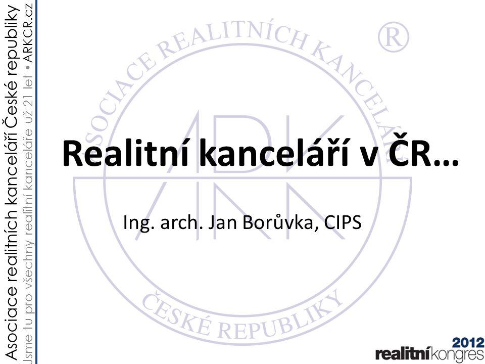 Asociace realitních kanceláří České republiky Jsme tu pro všechny realitní kanceláře už 21 let ARKCR.cz Trocha historie nikoho nezabije Zákon ze dne 19.