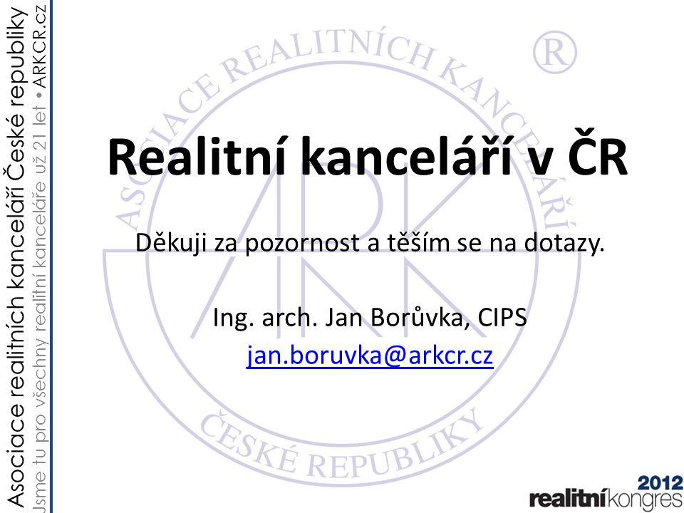 Asociace realitních kanceláří České republiky Jsme tu pro všechny realitní kanceláře už 21 let ARKCR.cz Realitní kanceláří v ČR Děkuji za pozornost a