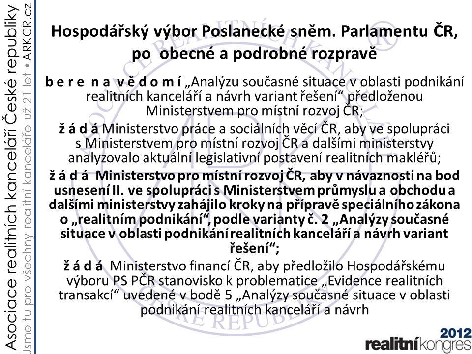 Asociace realitních kanceláří České republiky Jsme tu pro všechny realitní kanceláře už 21 let ARKCR.cz Co je předmětem schválené varianty.