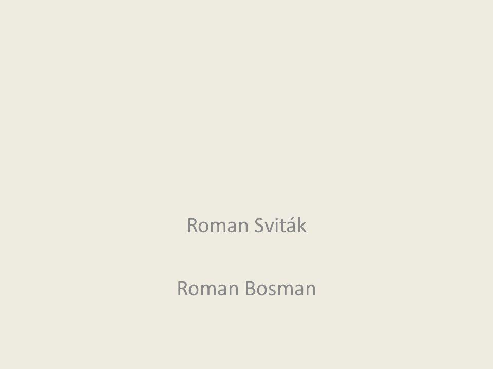 Roman Sviták Roman Bosman