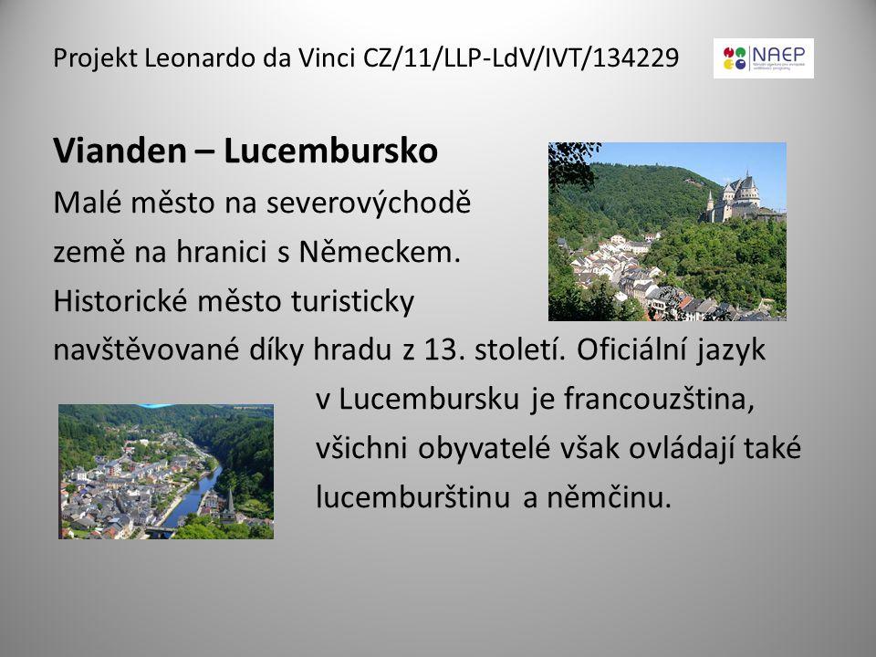 Vianden – Lucembursko Malé město na severovýchodě země na hranici s Německem. Historické město turisticky navštěvované díky hradu z 13. století. Ofici