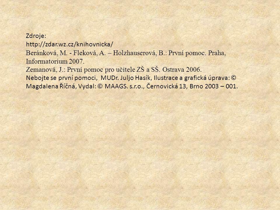 Zdroje: http://zdar.wz.cz/knihovnicka/ Beránková, M.