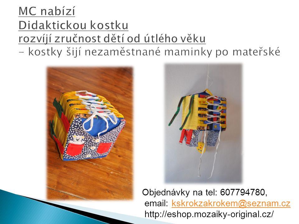 Objednávky na tel: 607794780, email: kskrokzakrokem@seznam.czkskrokzakrokem@seznam.cz http://eshop.mozaiky-original.cz/