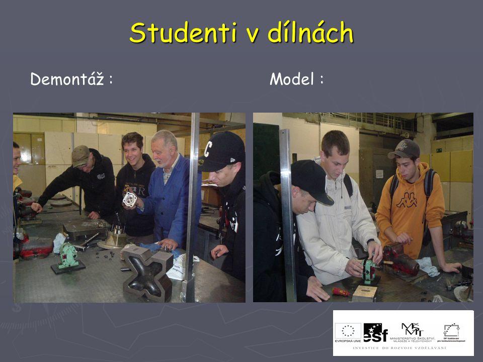 Studenti v dílnách Demontáž :Model :