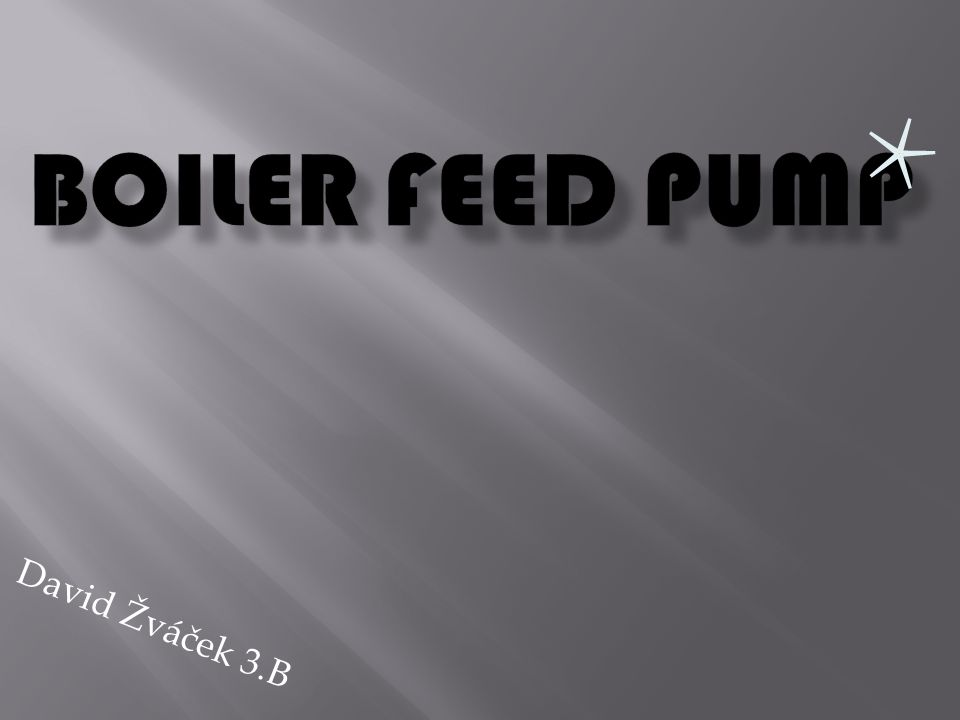 Boiler feed pump is a sort of pump designed to pump water into a steam boiler.