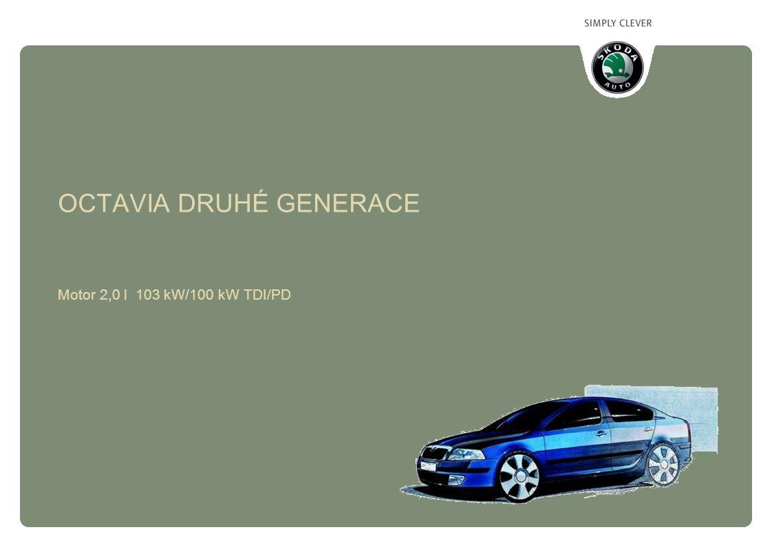 Škoda Auto/ Service training Octavia druhé generace - Motor 2,0 TDI/PD 04/2004/Ju 12 vyosení pístního čepu osa pístního čepu osa válce VYOSENÍ PÍSTNÍHO ČEPU