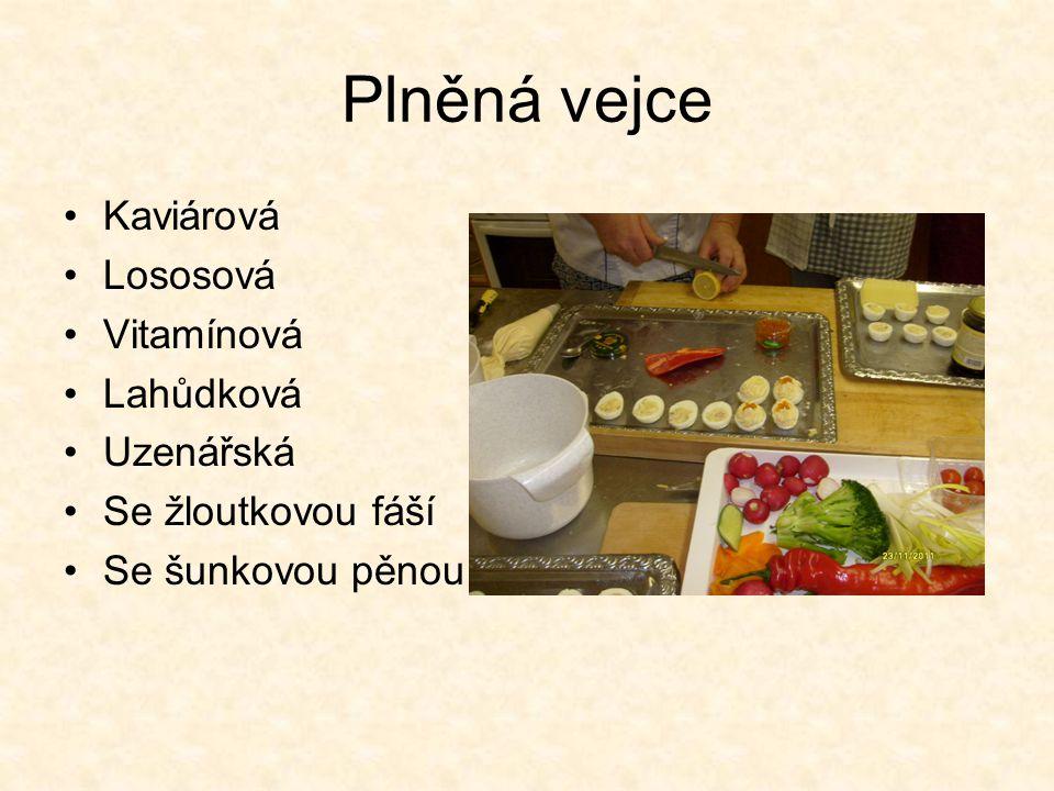 Plněná vejce Kaviárová Lososová Vitamínová Lahůdková Uzenářská Se žloutkovou fáší Se šunkovou pěnou