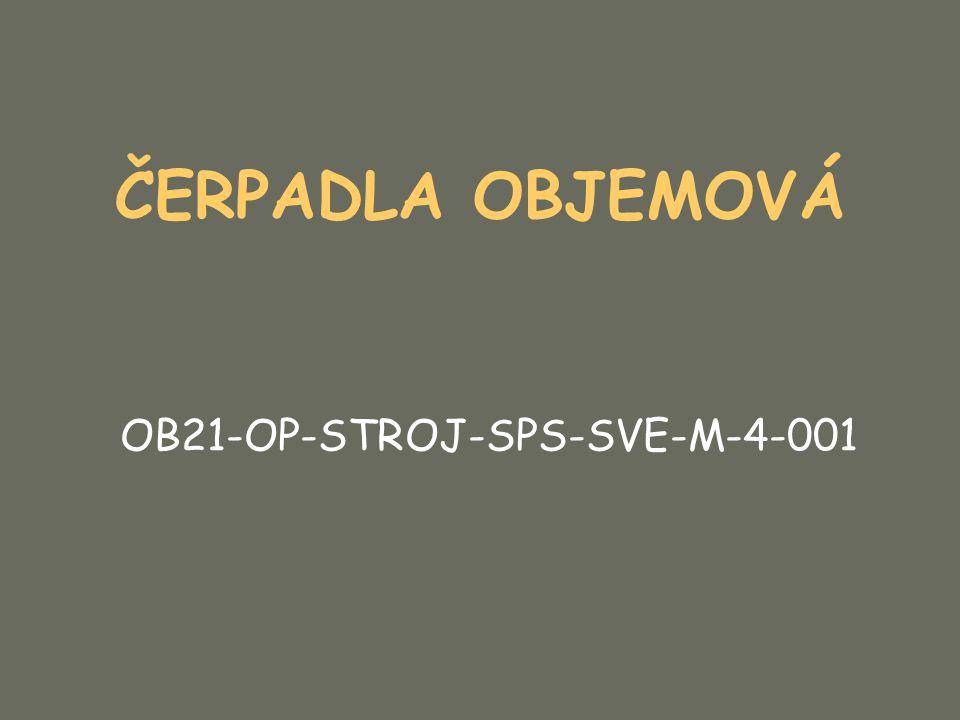 ČERPADLA OBJEMOVÁ OB21-OP-STROJ-SPS-SVE-M-4-001