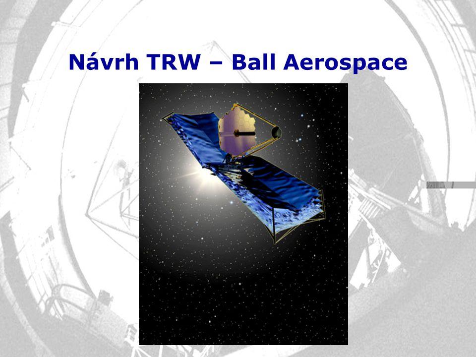 Návrh TRW – Ball Aerospace
