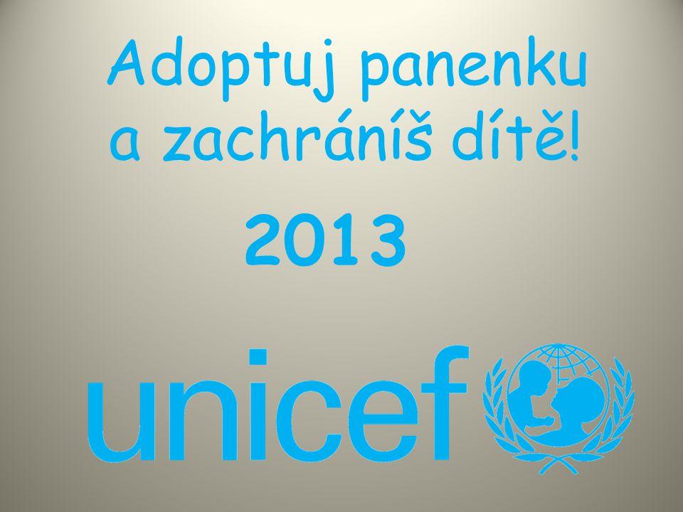Adoptuj panenku a zachráníš dítě! 2013