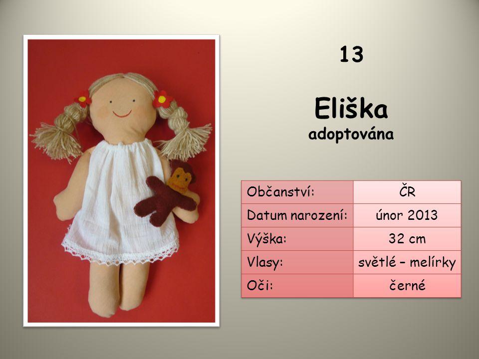 Eliška adoptována 13