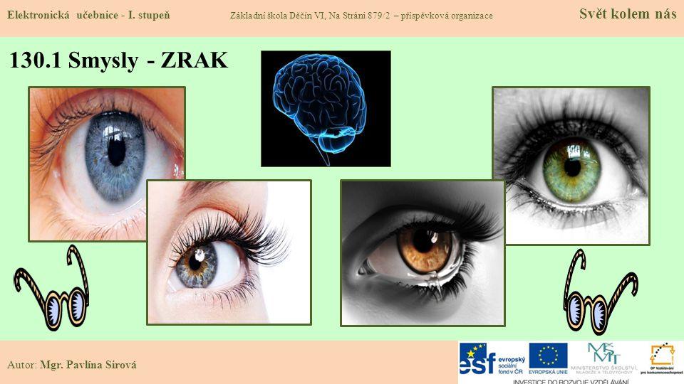130.1 Smysly - ZRAK Elektronická učebnice - I.