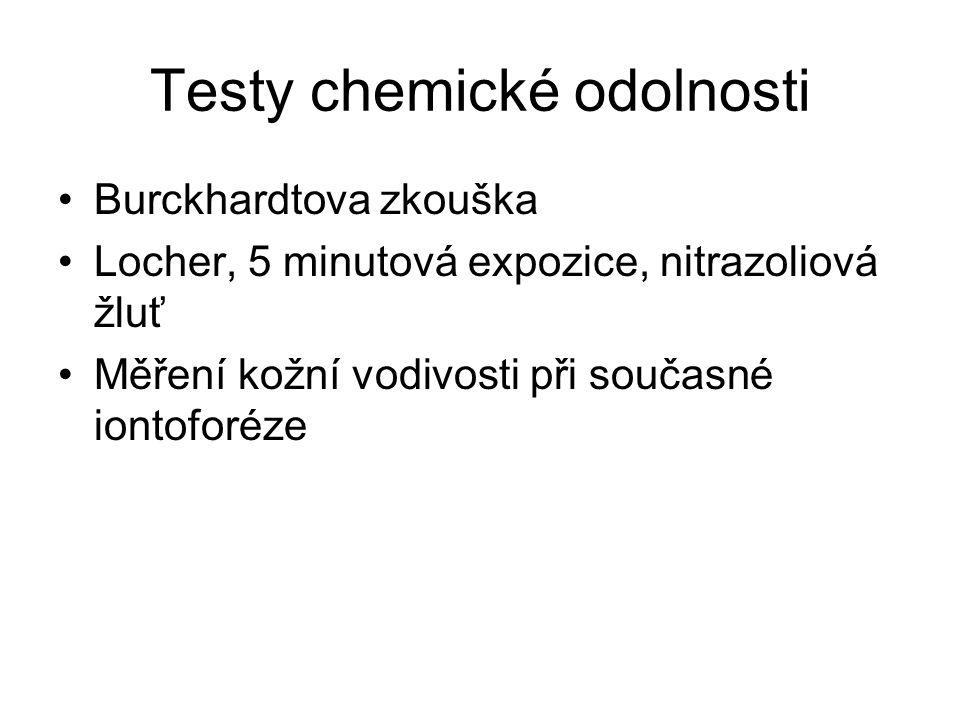 Testy chemické odolnosti Burckhardtova zkouška Locher, 5 minutová expozice, nitrazoliová žluť Měření kožní vodivosti při současné iontoforéze