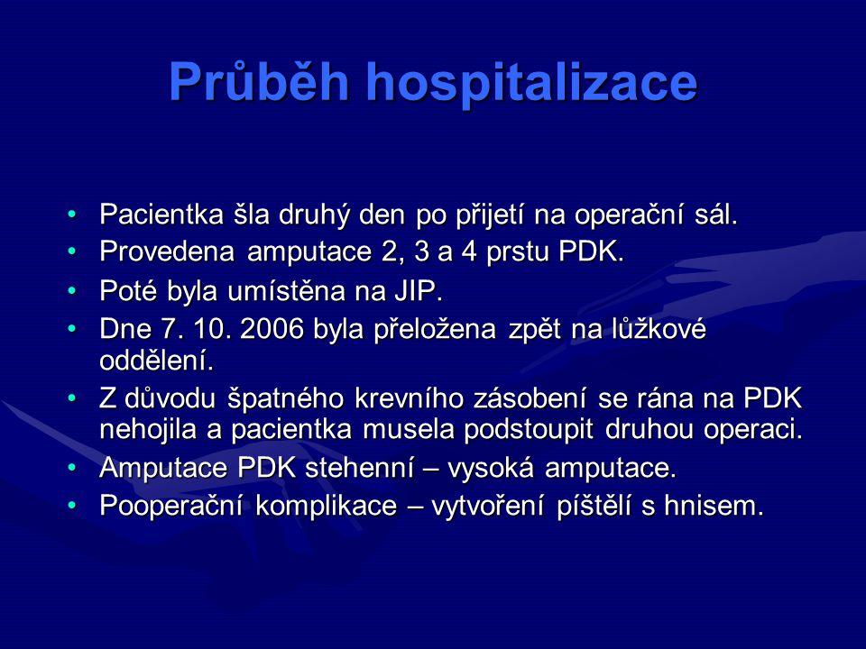 Pacientka šla druhý den po přijetí na operační sál.Pacientka šla druhý den po přijetí na operační sál.