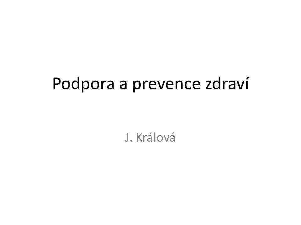 Podpora a prevence zdraví J. Králová