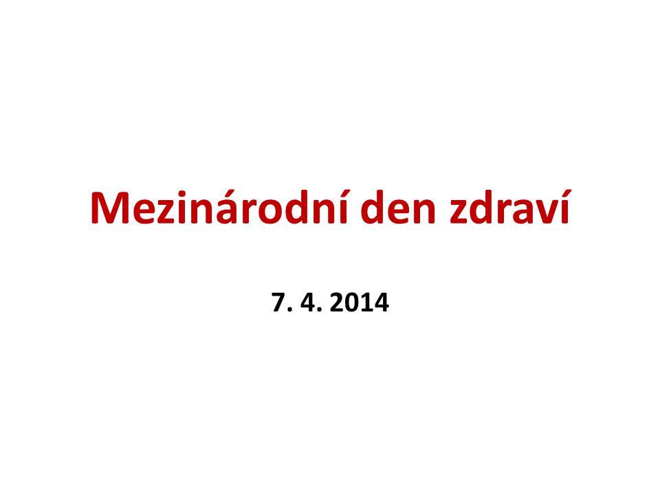 Mezinárodní den zdraví 7. 4. 2014