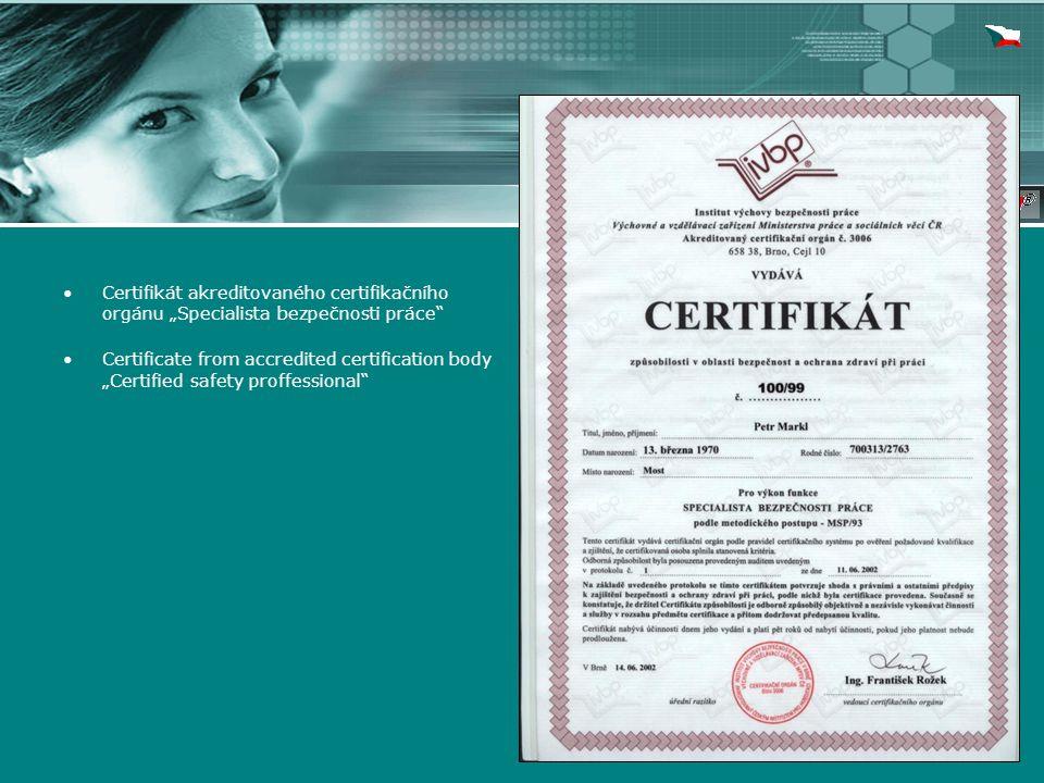 """Certifikát akreditovaného certifikačního orgánu """"Specialista bezpečnosti práce Certificate from accredited certification body """"Certified safety proffessional"""