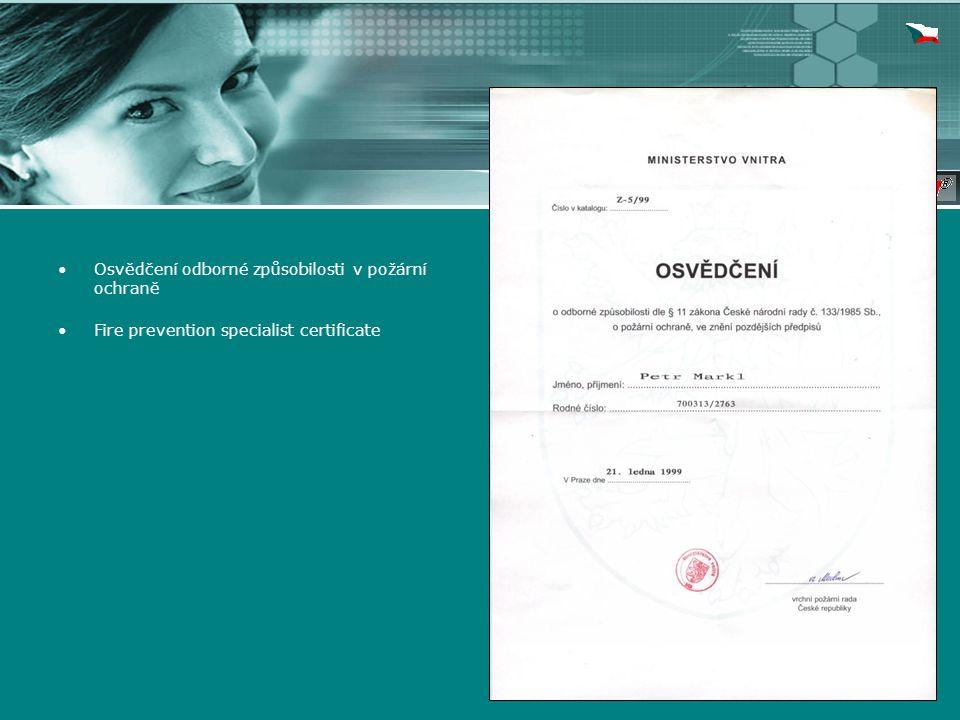 Osvědčení odborné způsobilosti v požární ochraně Fire prevention specialist certificate