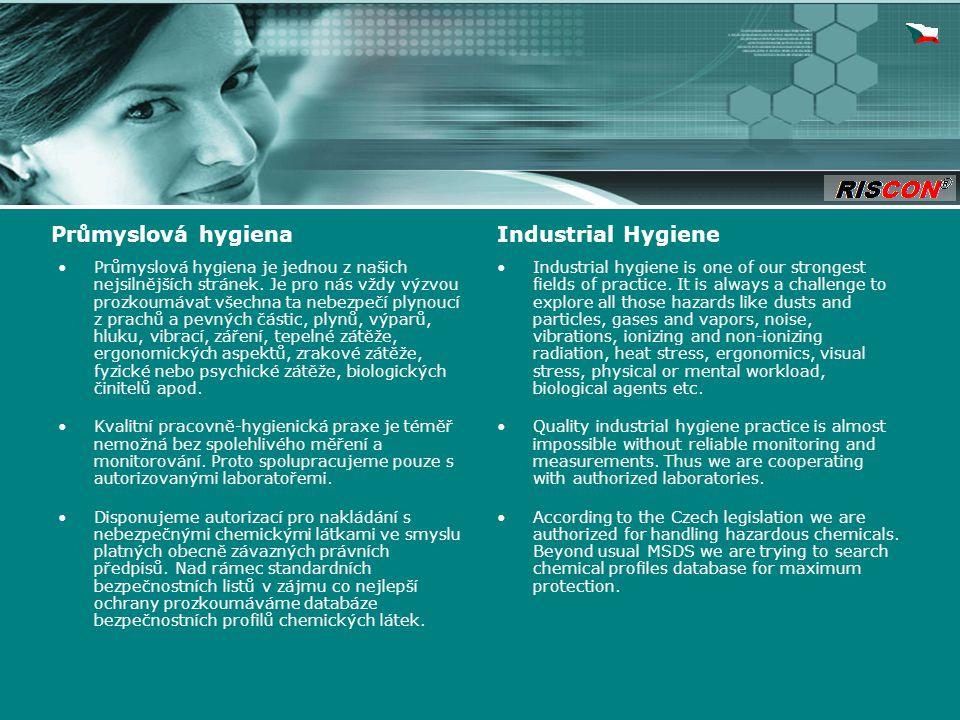 Průmyslová hygiena je jednou z našich nejsilnějších stránek.
