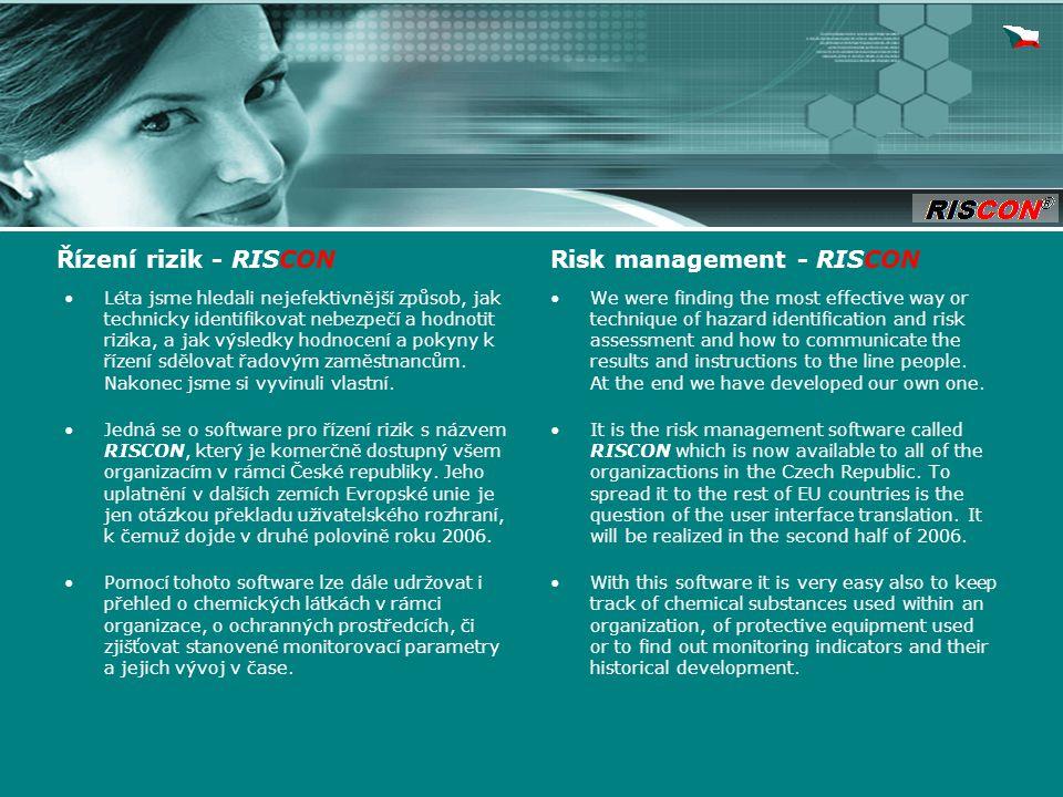 Léta jsme hledali nejefektivnější způsob, jak technicky identifikovat nebezpečí a hodnotit rizika, a jak výsledky hodnocení a pokyny k řízení sdělovat řadovým zaměstnancům.