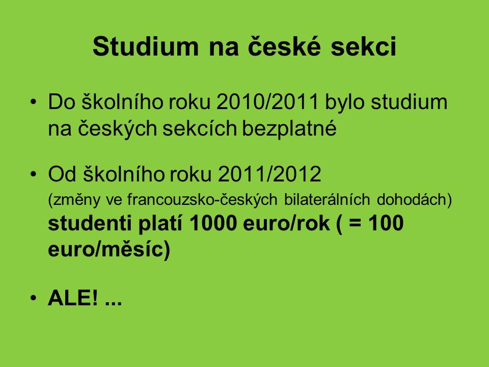 Studium na české sekci 1000 euro zásadní překážka.
