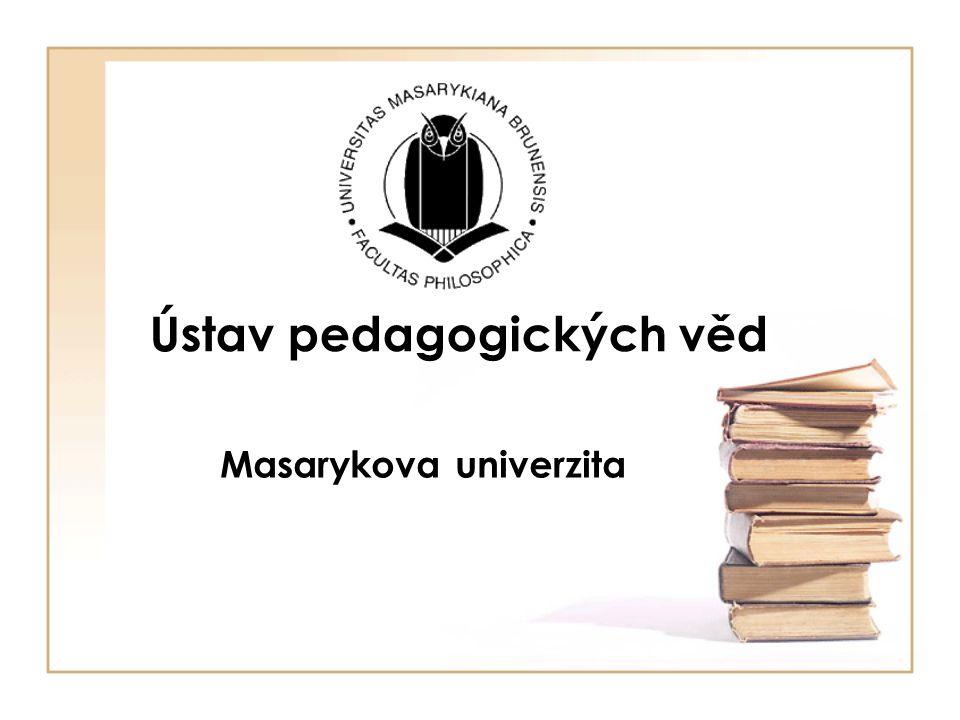 Ústav pedagogických věd Masarykova univerzita