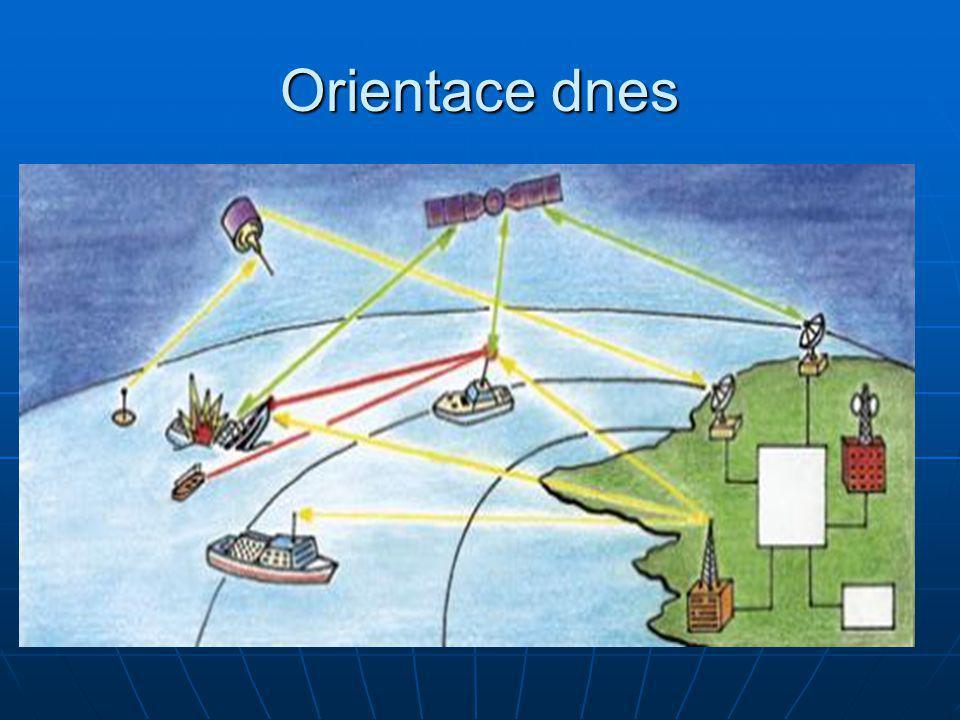 Orientace dnes Dnes není orientace na moři závislá na kompasech Dnes není orientace na moři závislá na kompasech Používá se družicová navigace (GPS) P