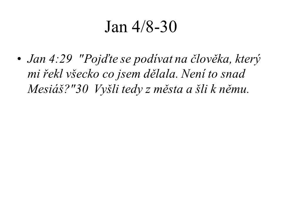 Jan 4/8-30 Jan 4:29