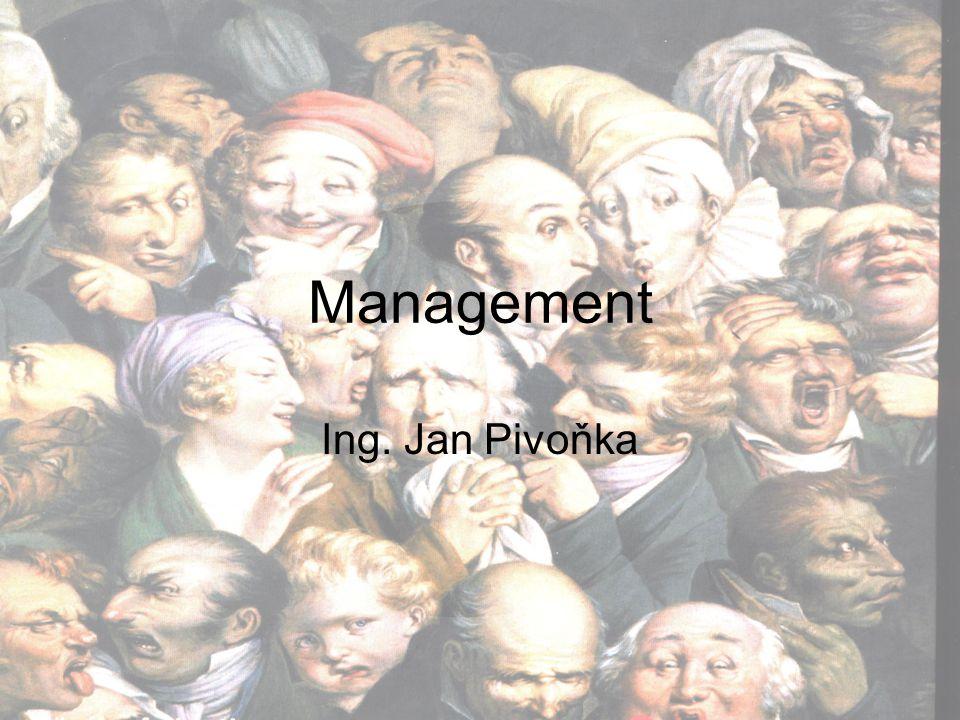 Formulování cílů Tradiční –Na nejvyšší úrovni jsou formulovány cíle a rozloženy na dílčí cíle pro každou úroveň organizace (ztráta přesnosti) –Naplnění cíle na jedné úrovni je prostředkem pro dosažení cíle na další úrovni Management podle cílů –společné stanovení cílů zaměstnanci a managery, kontrola a odměna dle plnění cílů Dobrý cíl: formulovaný z hlediska výstupů nikoliv aktivit, měřitelný, srozumitelný a časově ohraničený, náročný ale splnitelný, napsaný a zviditelněný, dobře komunikovaný Stanovení cílů –Posouzení poslání –Posouzení zdrojů –Individuální stanovení včetně vstupů od ostatních –Sestavení se zaměstnanci –Hodnocení a změna cílů