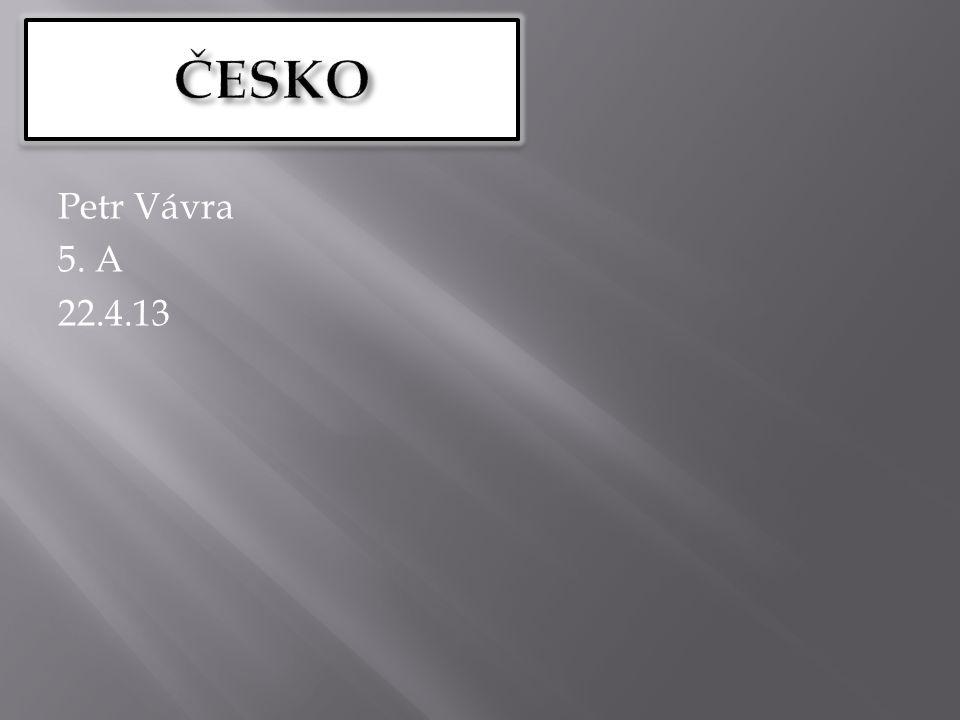 Petr Vávra 5. A 22.4.13