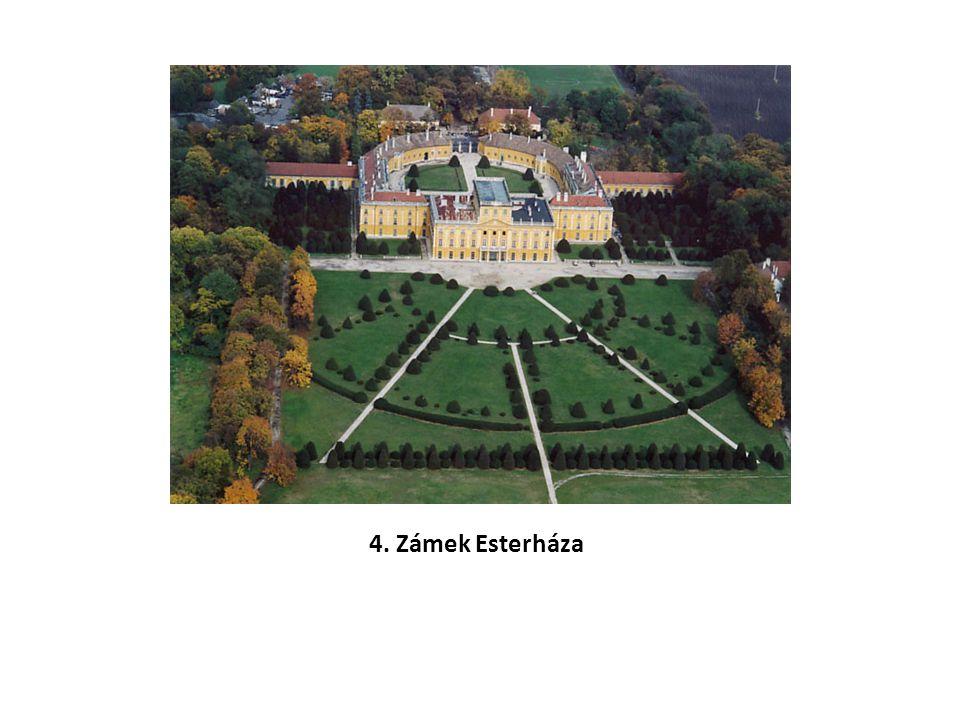 4. Zámek Esterháza