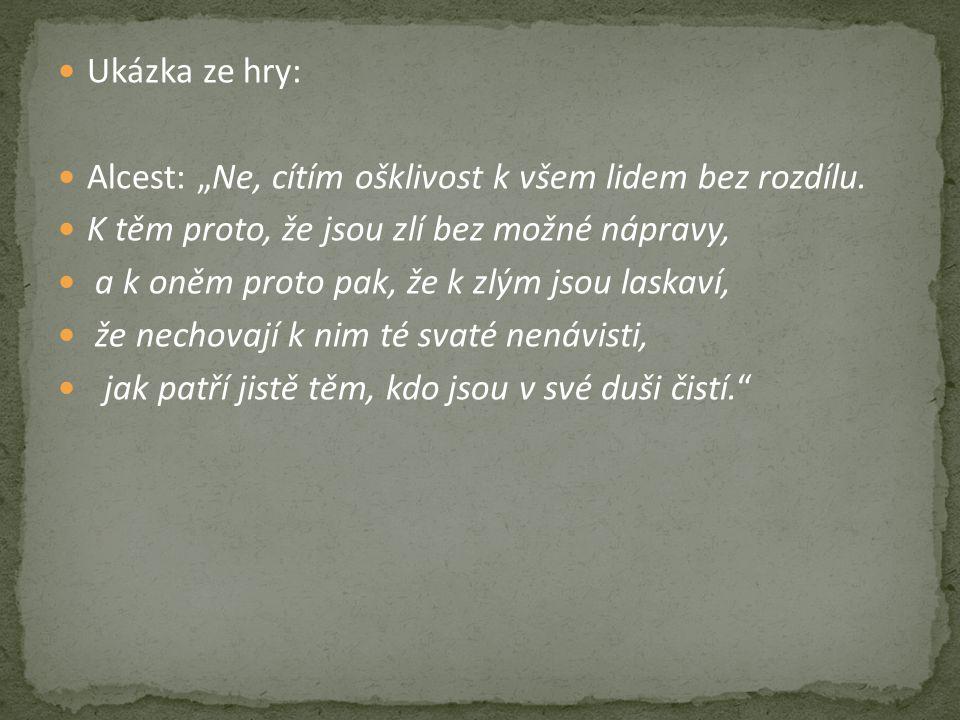 """Ukázka ze hry: Alcest: """"Ne, cítím ošklivost k všem lidem bez rozdílu."""