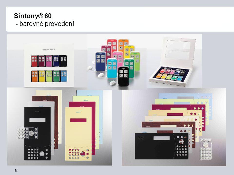 8 Sintony® 60 - barevné provedení