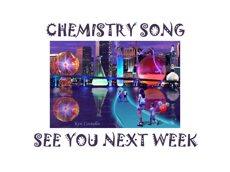 CHEMISTRY SONG BYE SEE YOU NEXT WEEK