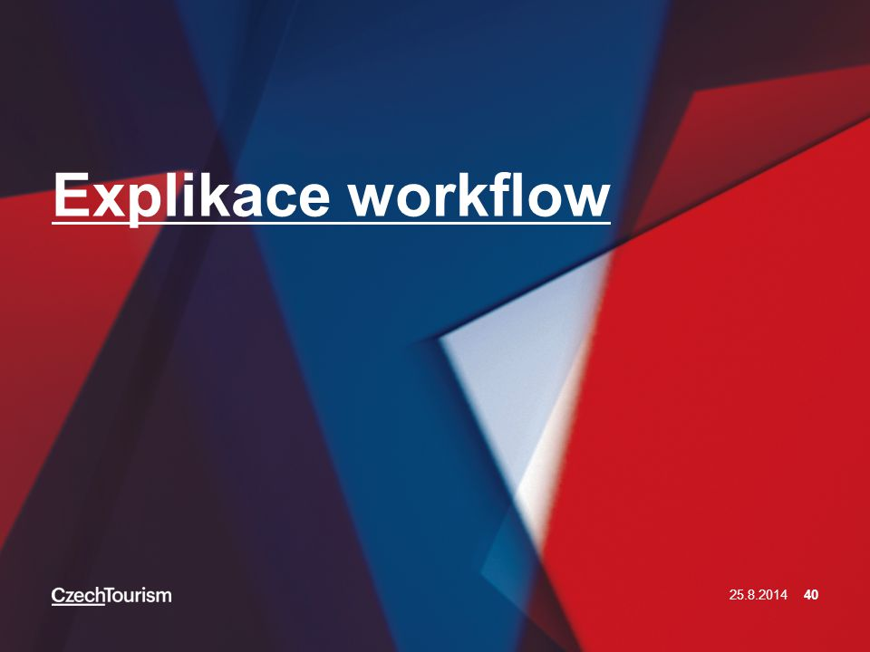 Explikace workflow 25.8.201440